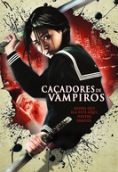 Caçadores de Vampiros (Blood: The Last Vampire)