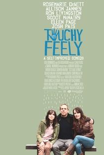 Touchy Feely - Poster / Capa / Cartaz - Oficial 1