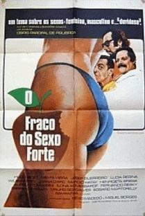 O Fraco do Sexo Forte - Poster / Capa / Cartaz - Oficial 1