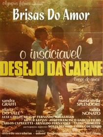Brisas do Amor/ O Insaciável Desejo da Carne  - Poster / Capa / Cartaz - Oficial 1