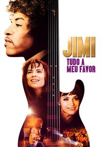 Jimi: Tudo a Meu Favor - Poster / Capa / Cartaz - Oficial 3