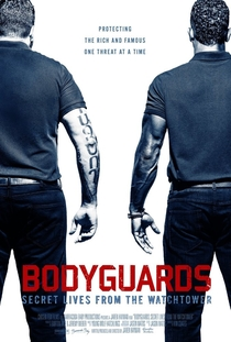 Bodyguards: Secret Lives From The Watchtower - Poster / Capa / Cartaz - Oficial 1