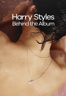 Harry Styles: Behind the Album (Harry Styles: Behind the Album)