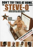 Don't Try This At Home – The Steve-O Video Vol. 1 (Don't Try This At Home – The Steve-O Video Vol. 1)