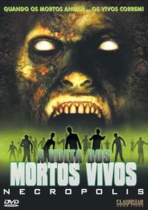 A Volta dos Mortos Vivos - Necropolis - Poster / Capa / Cartaz - Oficial 2