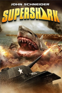Super Shark - Poster / Capa / Cartaz - Oficial 1