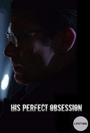 Perfeita Obsessão (His Perfect Obsession)
