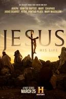 Jesus: His Life (1ª Temporada) (Jesus: His Life (Season 1))