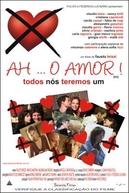 Ah... O Amor! (Ex)