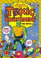 Toxic Crusaders - O Filme (Toxic Crusaders - The Movie)