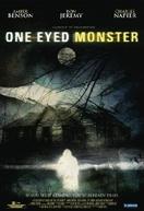 O Monstro de Um Olho Só (One Eyed Monster )