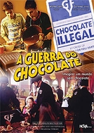 A Guerra do Chocolate (Bootleg)