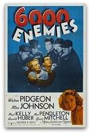 Seis Mil Inimigos (6.000 Enemies)