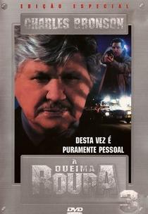 À Queima-Roupa 3 - Poster / Capa / Cartaz - Oficial 2