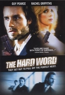 O Grande Roubo (The Hard Word)