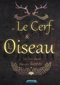 Le Cerf Et L'oiseau - Poster / Capa / Cartaz - Oficial 1