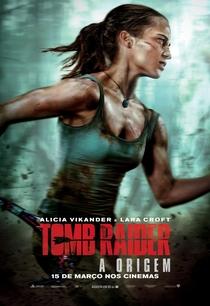 Tomb Raider: A Origem - Poster / Capa / Cartaz - Oficial 5