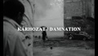 Kárhozat / Damnation trailer (fanmade tribute)