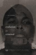 Evolution of a Criminal (Evolution of a Criminal)