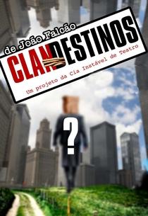 Clandestinos – O Sonho Começou - Poster / Capa / Cartaz - Oficial 2