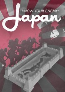 Conheça Seu Inimigo: Japão - Poster / Capa / Cartaz - Oficial 4