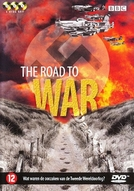 A Caminho da Guerra (The Road to War)