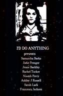 I'd Do Anything (I'd Do Anything)