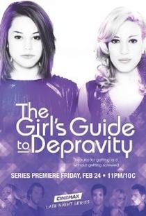 The Girl's Guide to Depravity  (1ª Temporada) - Poster / Capa / Cartaz - Oficial 1