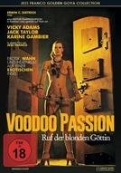 Voodoo Passion (Der Ruf der Blonden Göttin)