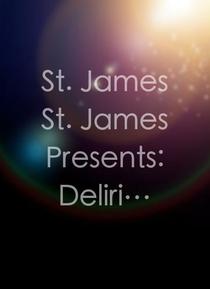 St. James St. James Presents: Delirium Cinema - Poster / Capa / Cartaz - Oficial 1