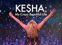 Ke$ha: My crazy beautiful life - Poster / Capa / Cartaz - Oficial 1
