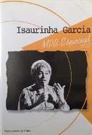 Programa Ensaio - Isaurinha Garcia (Programa Ensaio - Isaurinha Garcia - MPB Especial)
