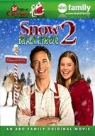 Um Amor de Natal 2: Congelando a Cuca (Snow 2: Brain Freeze)
