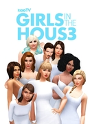 Girls In The House (3ª Temporada)