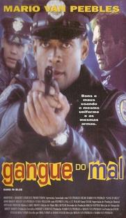 Gangue do Mal - Poster / Capa / Cartaz - Oficial 2