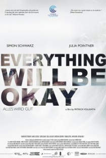 Everything Will Be Okay - Poster / Capa / Cartaz - Oficial 1