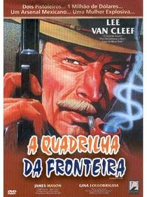 A Quadrilha da Fronteira - Poster / Capa / Cartaz - Oficial 2
