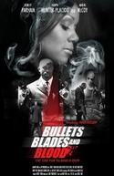 Bullets Blades and Blood (Bullets Blades and Blood)