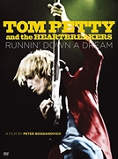 Tom Petty and the Heartbreakers: Runnin' Down a Dream (Tom Petty and the Heartbreakers: Runnin' Down a Dream)