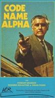 Code Name Alpha (Das Geheimnis der drei Dschunken)