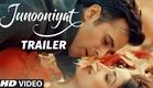Junooniyat Official Trailer 2016   Pulkit Samrat, Yami Gautam   Releasing On 24 June