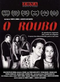 O Roubo - Poster / Capa / Cartaz - Oficial 1