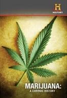 A História da Maconha (Marijuana: A Chronic History)