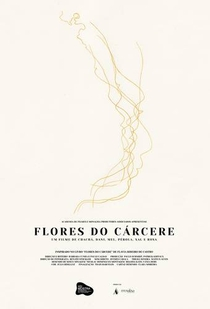 Flores do cárcere - Poster / Capa / Cartaz - Oficial 1