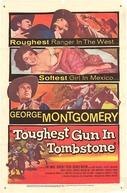 O Melhor Gatilho (The Toughest Gun In Tombstone)