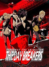 Persona 5 the Animation: THE DAY BREAKERS - Poster / Capa / Cartaz - Oficial 2