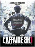 O Caso SK1 (L'affaire SK1)
