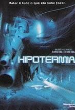 Hipotermia - Poster / Capa / Cartaz - Oficial 1