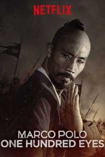 Marco Polo: One Hundred Eyes - Poster / Capa / Cartaz - Oficial 1
