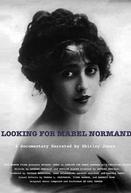 Looking for Mabel Normand (Looking for Mabel Normand)